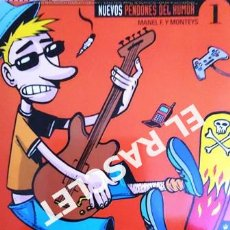 Coleccionismo de Revista El Jueves: EL JUEVES PRESENTA - NUEVOS PENDONES - Nº 1 -. Lote 226048477