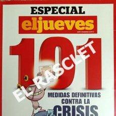 Coleccionismo de Revista El Jueves: EL JUEVES PRESENTA - 101 - MEDIDAS DEFINITIVAS CONTRA LA CRISIS -. Lote 226049060