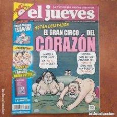 Coleccionismo de Revista El Jueves: EL JUEVES NUM 1525. EL GRAN CIRCO DEL CORAZON. Lote 227982670
