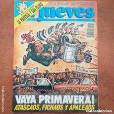 Coleccionismo de Revista El Jueves: EL JUEVES NUM 670. VAYA PRIMAVERA! ATASCAOS, FICHAOS Y APALEAOS. Lote 227982855