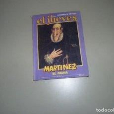 Coleccionismo de Revista El Jueves: EL JUEVES RECOPILATORIO DE MARTINEZ EL FACHA. Lote 228109070