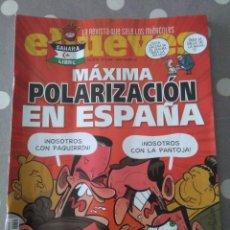 Coleccionismo de Revista El Jueves: EL JUEVES Nº 2269 , MAXIMA POLARIZACION EN ESPAÑA .. Lote 228128960