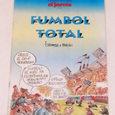 Coleccionismo de Revista El Jueves: FUMBOL TOTAL TABARE PARISSI - SUPLEMENTO Nº 893 REVISTA EL JUEVES. Lote 233757140