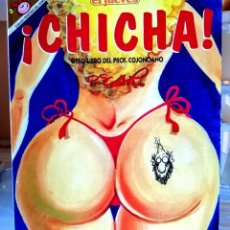 Coleccionismo de Revista El Jueves: COL. PENDONES DEL HUMOR Nº 107 -EL PROFESOR COJONCIANO - ¡CHICHA! (OSCAR) ED. EL JUEVES 1992. Lote 234635050
