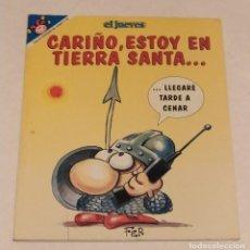 Coleccionismo de Revista El Jueves: PENDONES DEL HUMOR 124 - CARIÑO, ESTOY EN TIERRA SANTA... - EL JUEVES -65 PAGS. AÑO 1995. Lote 235382180