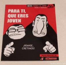 Coleccionismo de Revista El Jueves: NUEVOS PENDONES DEL HUMOR 26 - PARA TI, QUE ERES JOVEN. RIANSE CRETINOS - EL JUEVES. Lote 235382665