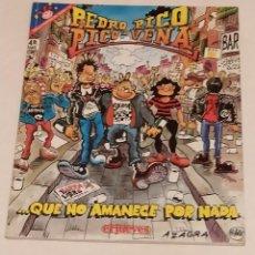 Coleccionismo de Revista El Jueves: PENDONES DEL HUMOR 127 - PEDRO PICO Y PICO VENA. ...QUE NO AMANECE POR NADA - EL JUEVES AÑO 1995. Lote 235383480