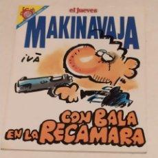 Coleccionismo de Revista El Jueves: PENDONES DEL HUMOR 85 - MAKI NAVAJA. CON LA BALA EN LA RECAMARA - EL JUEVES AÑO 1992. Lote 235384115