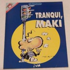 Coleccionismo de Revista El Jueves: PENDONES DEL HUMOR 121 - MAKI NAVAJA. TRANQUI, MAKI - EL JUEVES AÑO 1995. Lote 235384820