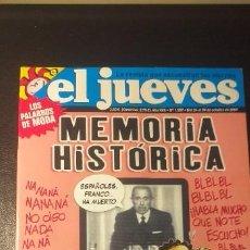 Coleccionismo de Revista El Jueves: Nª 1587 . REVISTA ** EL JUEVES ** MEMORIA HISTORICA ** OCTUBRE 2007.. Lote 236059695