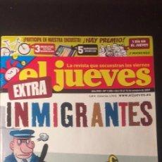 Coleccionismo de Revista El Jueves: REVISTA . EL JUEVES ** INMIGRANTES** Nº 1585. OCTUBRE 2007.. Lote 236060790