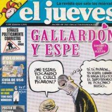 Coleccionismo de Revista El Jueves: REVISTA EL JUEVES NÚMERO 1541 (2006) GALLARDON Y ESPE. Lote 236522500