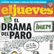 Coleccionismo de Revista El Jueves: REVISTA EL JUEVES NÚMERO 1665 (2009) EL DRAMA DEL PARO. Lote 236525510