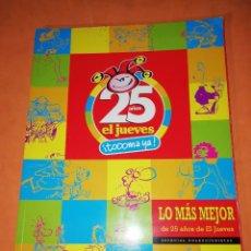 Coleccionismo de Revista El Jueves: EL JUEVES . 25 AÑOS. ESPECIAL COLECCIONISTAS. AÑO 2002. Lote 237551925