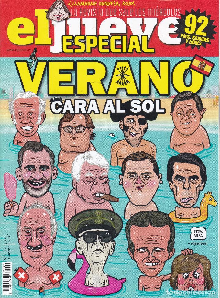 REVISTA EL JUEVES NÚMERO 2147. VERANO CARA AL SOL. (Coleccionismo - Revistas y Periódicos Modernos (a partir de 1.940) - Revista El Jueves)