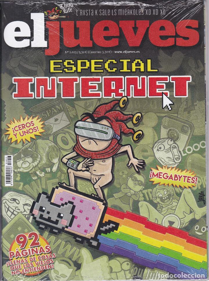 REVISTA EL JUEVES NÚMERO 2023. ESPECIAL INTERNET. (Coleccionismo - Revistas y Periódicos Modernos (a partir de 1.940) - Revista El Jueves)
