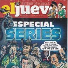 Coleccionismo de Revista El Jueves: REVISTA EL JUEVES NÚMERO 2056.ESPECIAL SERIES. Lote 240879555
