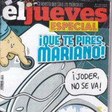 Coleccionismo de Revista El Jueves: REVISTA EL JUEVES NÚMERO 2039.ESPECIAL. !QUE TE PIRES MARIANO!. Lote 240880085