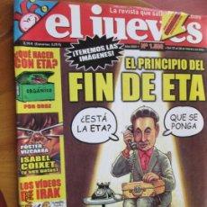 Collectionnisme de Magazine El Jueves: EL JUEVES LA REVISTA QUE SALE LOS MIERCOLES Nº 1500 - FEBRERO 2006 - EL PRINCIPIO DEL FIN DE ETA. Lote 243478605