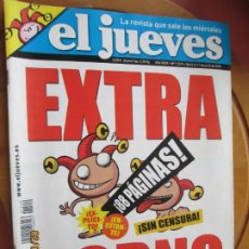 Collectionnisme de Magazine El Jueves: EL JUEVES LA REVISTA QUE SALE LOS MIERCOLES Nº 1519 - JULIO 2006 - EXTRA PORNO. Lote 243485440