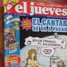 Collectionnisme de Magazine El Jueves: EL JUEVES LA REVISTA QUE SALE LOS MIERCOLES Nº 1521 - JULIO 2006 - EL CANTAR SE VA A PAGAR. Lote 243485725