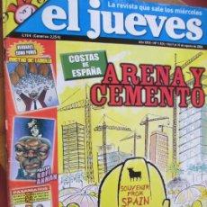 Collectionnisme de Magazine El Jueves: EL JUEVES LA REVISTA QUE SALE LOS MIERCOLES Nº 1524 - AGOSTO 2006- ARENA Y CEMENTO. Lote 243486335