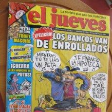 Collectionnisme de Magazine El Jueves: EL JUEVES LA REVISTA QUE SALE LOS MIERCOLES Nº 1562 - MAYO 2007 - LOS BANCOS VAN DE ENROLLADOS. Lote 243488815
