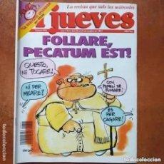 Coleccionismo de Revista El Jueves: EL JUEVES NUM 856. FOLLARE, PECATUM EST. Lote 244400325