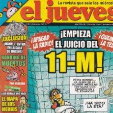Coleccionismo de Revista El Jueves: REVISTA EL JUEVES NÚMERO 1552:!APAGAD LA RADIO¡ !EMPIEZA EL JUICIO DEL 11-M¡ !QUEMAD LA TELE¡ 2007.. Lote 244816105