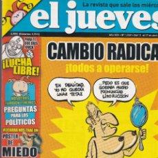 Coleccionismo de Revista El Jueves: REVISTA EL JUEVES NÚMERO 1559 : CAMBIO RADICAL ¡TODOS A OPERARSE¡ EDITADO EN 2007.. Lote 244817055