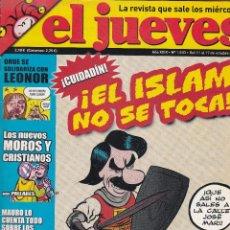 Coleccionismo de Revista El Jueves: REVISTA EL JUEVES NÚMERO 1533 :!CUIDADIN¡ !EL ISLAN NO SE TOCA¡ EDITADO EN 2006.. Lote 244819880