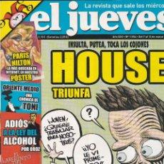 Coleccionismo de Revista El Jueves: REVISTA EL JUEVES NÚMERO 1554 : INSULTA,PUTEA,TOCA LOS COJONES. HOUSE TRIUNFA. EDITADO EN 2007.. Lote 244823375