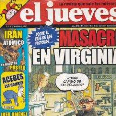Coleccionismo de Revista El Jueves: REVISTA EL JUEVES NÚMERO 1561 : DESDE EL PAIS DE LAS PISTOLAS. MASACRE EN VIRGINIA. EDITADO EN 2007.. Lote 244824865
