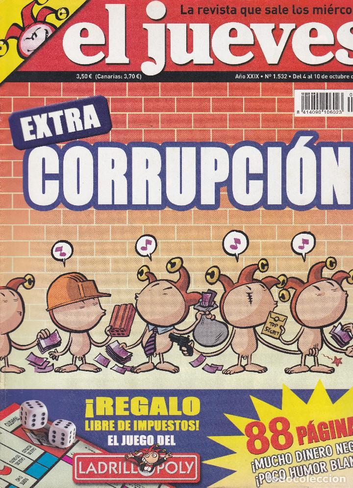 REVISTA EL JUEVES NÚMERO 1532 : EXTRA CORRUPCIÓN. EDITADO EN 2006. (Coleccionismo - Revistas y Periódicos Modernos (a partir de 1.940) - Revista El Jueves)
