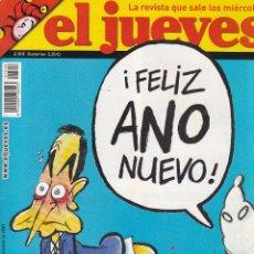 Coleccionismo de Revista El Jueves: REVISTA EL JUEVES NÚMERO 1546 : !FELIZ ANO NUEVO¡ GOMA 2. EDITADO EN 2007.. Lote 244828005