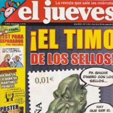 Coleccionismo de Revista El Jueves: REVISTA EL JUEVES NÚMERO 1513 : !EL TIMO DE LOS SELLOS¡. EDITADO EN 2006.. Lote 244828660