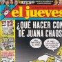REVISTA EL JUEVES NÚMERO 1551 : ¿ QUÉ HACER CON DE JUANA CHAOS?. EDITADO EN 2007.