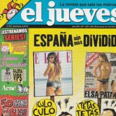 Coleccionismo de Revista El Jueves: REVISTA EL JUEVES NÚMERO 1557 : ESPAÑA AÚN MÁS DIVIDIDA. EDITADO EN 2007.. Lote 244872025