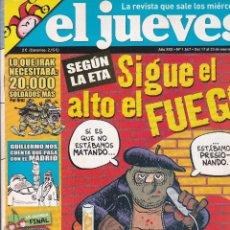 Coleccionismo de Revista El Jueves: REVISTA EL JUEVES NÚMERO 1547 : SEGÚN LA ETA. SIGUE EL ALTO EL FUEGO. EDITADO EN 2007.. Lote 244872770