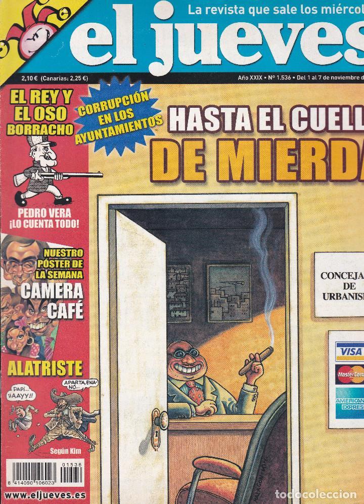 REVISTA EL JUEVES NÚMERO 1536 : HASTA EL CUELLO DE MIERDA. EDITADO EN 2006. (Coleccionismo - Revistas y Periódicos Modernos (a partir de 1.940) - Revista El Jueves)