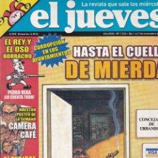 Coleccionismo de Revista El Jueves: REVISTA EL JUEVES NÚMERO 1536 : HASTA EL CUELLO DE MIERDA. EDITADO EN 2006.. Lote 244874660