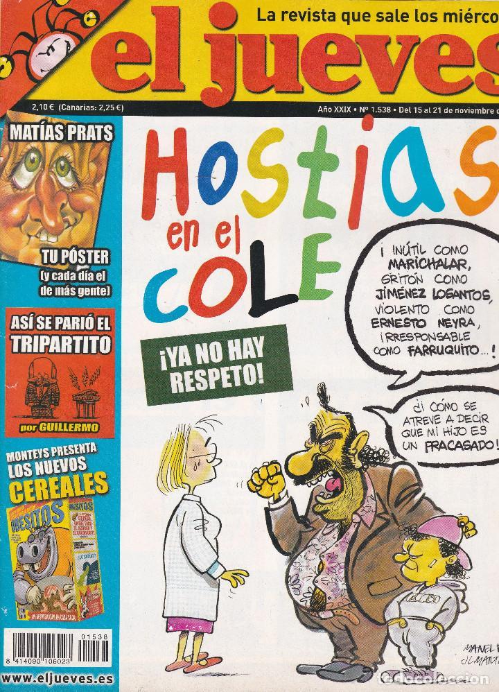 REVISTA EL JUEVES NÚMERO 1538 : HOSTIAS EN EL COLE. !YA NO HAY RESPETO¡. EDITADO EN 2006. (Coleccionismo - Revistas y Periódicos Modernos (a partir de 1.940) - Revista El Jueves)
