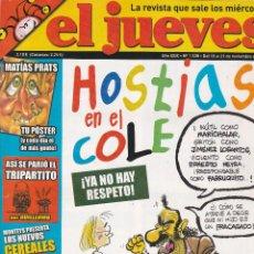 Coleccionismo de Revista El Jueves: REVISTA EL JUEVES NÚMERO 1538 : HOSTIAS EN EL COLE. !YA NO HAY RESPETO¡. EDITADO EN 2006.. Lote 244875785