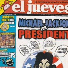 Coleccionismo de Revista El Jueves: REVISTA EL JUEVES NÚMERO 1549 : MICHAEL JACKSON FOR PRESIDENT. EDITADO EN 2007.. Lote 244879085