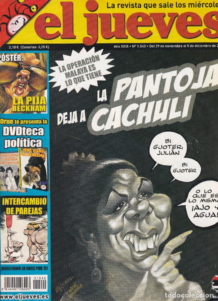 REVISTA EL JUEVES NÚMERO 1540 : LA PANTOJA DEJA A CACHULI. EDITADO EN 2006. (Coleccionismo - Revistas y Periódicos Modernos (a partir de 1.940) - Revista El Jueves)
