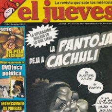 Coleccionismo de Revista El Jueves: REVISTA EL JUEVES NÚMERO 1540 : LA PANTOJA DEJA A CACHULI. EDITADO EN 2006.. Lote 244880465