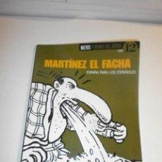 Coleccionismo de Revista El Jueves: NUEVOS PENDONES DEL HUMOR 12 MARTÍNEZ EL FACHA. Lote 248302105