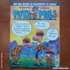 Coleccionismo de Revista El Jueves: PUTA MILI NUM 106. Lote 252396350