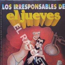 Coleccionismo de Revista El Jueves: LOS IRRESPONSABLES DE EL JUEVES. Lote 252505615