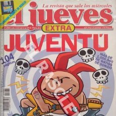 Coleccionismo de Revista El Jueves: EL JUEVES - EXTRA - JUVENTÚ. Lote 252506090